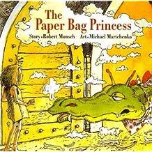 The Paper Bag Princess The Paper Bag Princess