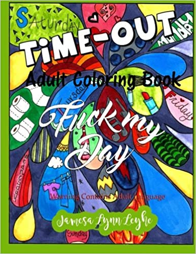 ;INSTALL; Fuck My Day Time-Out Coloring Book. types Rhode Katia General DESCUBRA ellos Corning
