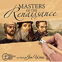 Masters of the Renaissance: Michelangelo, Leonardo da Vinci, and more