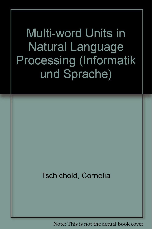 Read Online Multi-word Units in Natural Language Processing (Informatik und Sprache) ebook