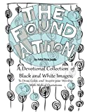 img - for The Foundation: by Artist Tricia Jacobs: A Devotional Collection of Black and White Images; To Draw, Color, and Inspire your Worship. With Biblical ... Coloring Book Collection) (Volume 1) book / textbook / text book