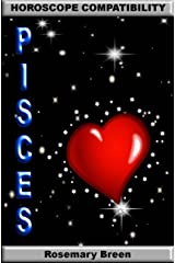 Horoscope Compatibility - Pisces: Love Life Relationships Kindle Edition