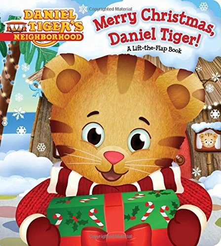 Merry Christmas, Daniel Tiger!: A Lift-the-Flap Book (Daniel Tiger's Neighborhood) Neighborhood Animals