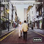 (What's The Story) Morning Glory? (De...
