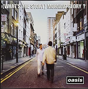 What's The Story) Morning Glory? [VINYL]: Amazon.co.uk: Music