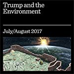 Trump and the Environment | Fred Krupp