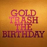 GOLD TRASH(完全生産限定豪華盤)(Blu-ray Disc付)