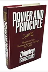 Power and Principle: Memoirs of the National Security Adviser, 1977-1981 Hardcover