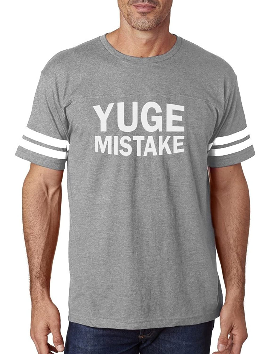 YUGE Mistake Funny Political Protest Anti Trump Football Jersey T-Shirt