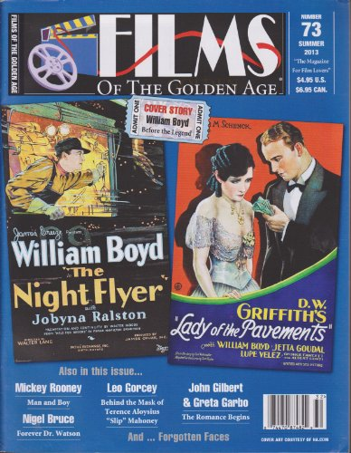 Films of the Golden Age Magazine Number 73 Summer 2013 (Films Of The Golden Age Magazine)