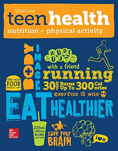 Teen Health, Nutrition and Physical Activity ()