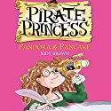 Pirate Princess: Pandora & Pancake Audiobook by Judy Brown Narrated by Kate Byers