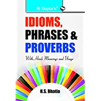 Idioms, Phrases & Proverbs with Hindi Meanings & Usage