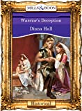 Front cover for the book Warrior's Deception by Diana Hall