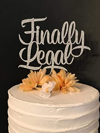 Finally Legal - Decoración para tarta de 21 cumpleaños, 21 ...