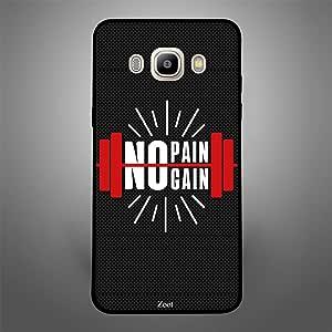 Samsung Galaxy J5 2016 No pain, No Gain, Zoot Designer Phone Covers