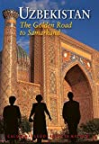 img - for Uzbekistan: The Golden Road To Samarkand (Odyssey Illustrated Guides) by Calum MacLeod (2014-05-01) book / textbook / text book