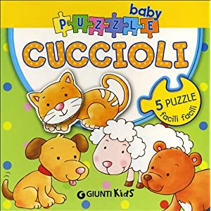 Cuccioli Ediz Illustrata Con 5 Puzzle Cartonato 25 Gen 2012