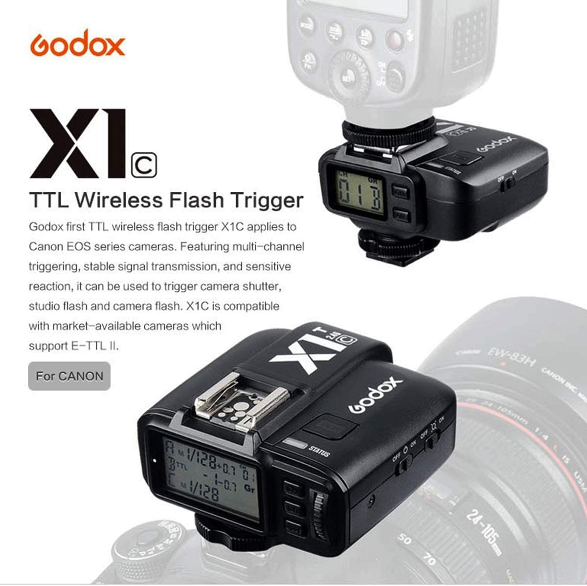 2.4G TTL Wireless Trigger with X1R-C Controller Receiver for Canon EOS SLR Digital Cameras,E-TTL II Function,32CH,HSS 1//8000s Godox X1C X1T-C Transmitter + X1R-C Receiver X1T-C+2X X1R-C