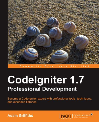 CodeIgniter 1.7 professional development by Packt Publishing