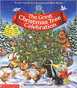 The Great Christmas Tree Celebration (Lift-The-Flap Book (Scholastic ...