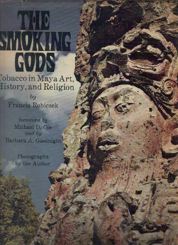Smoking Gods: Tobacco in Maya Art, History, and Religion