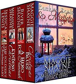 Buckles, Boots & Mistletoe by [Shayne, Maggie, Shayne, Miranda, Shayne, River, Lewis, Jessica]