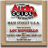 Audio Guide to Walt Disney World - Main Street, U.S.A.