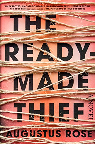 The Readymade Thief by [Rose, Augustus]