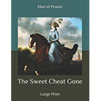 The Sweet Cheat Gone: Large Print