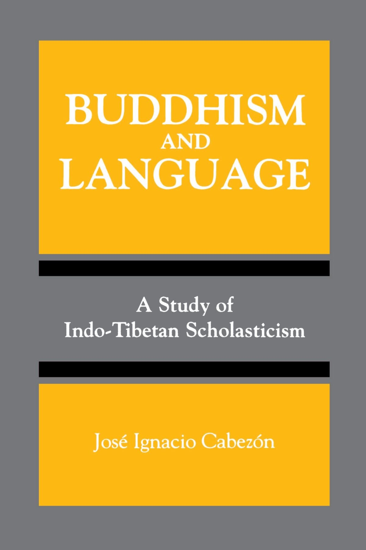Buddhism and Language: A Study of Indo-Tibetan Scholasticism (SUNY series, Toward a Comparative Philosophy of Religions) by Brand: State University of New York Press