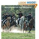 American Civil War Years: The Michigan Experience (The Reenactors' Telling)
