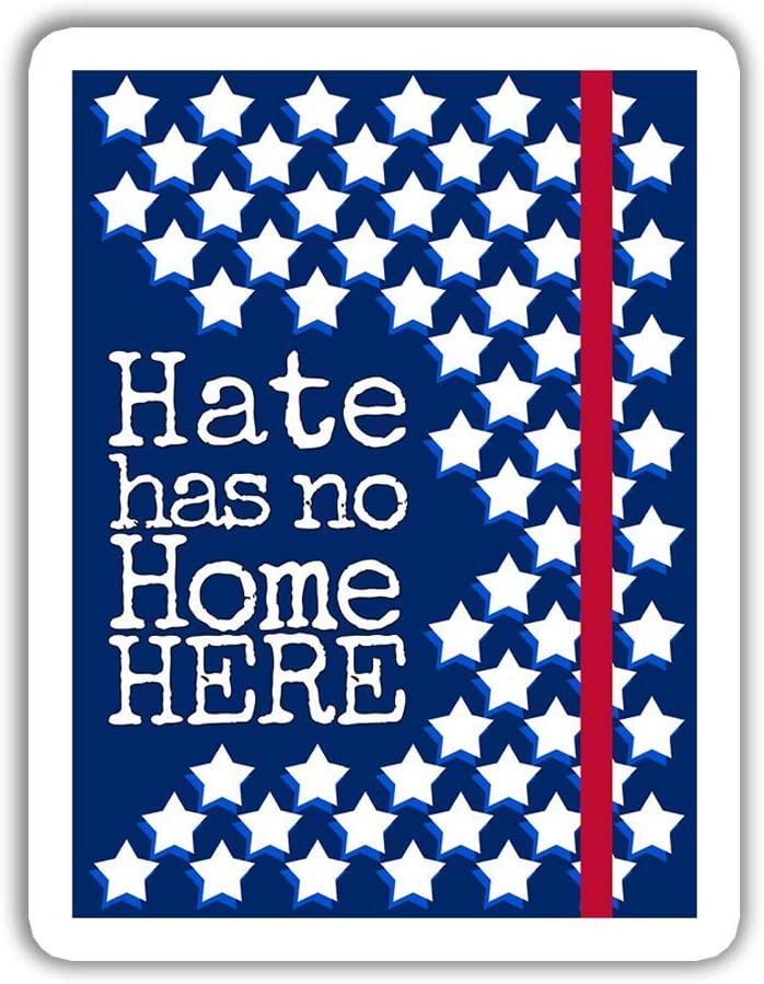 Lplpol 3 PCs - Hate Has No Home Here Equality LGBT Immigrant Anti Racist Gift Laptop Bottle Decal Sticker 4 inches (SK1533)