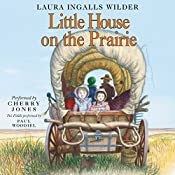 Little House on the Prairie: Little House, Book 3 | Laura Ingalls Wilder