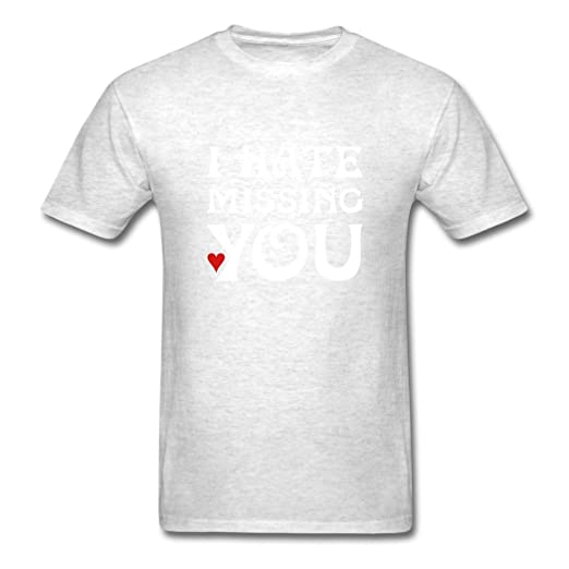 xw custom design mens i hate missing you standard weight t shirts light oxford xxx