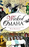 Wicked Omaha