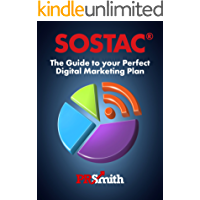 SOSTAC ®  Guide To Your Perfect Digital Marketing Plan: 2018 Edition (PR Smith SOSTAC ®  Planning Guides Book 4)
