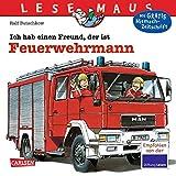 LESEMAUS 93: Ich hab einen Freund, der ist Feuerwehrmann