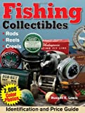Fishing Collectibles, Russell E. Lewis, 0873499433