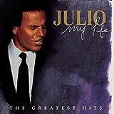 Julio Iglesias - My Life: Greatest Hits