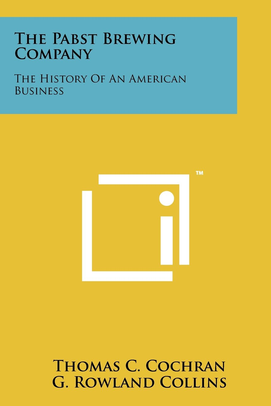 Download The Pabst Brewing Company: The History Of An American Business pdf epub