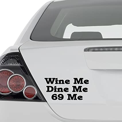 bb8449d4e Amazon.com: Funny Wine Dine Me Sex Position 69 Vinyl Decal Sticker - Wall  Decor Motorcycle Car Truck Windows Bumper - Size [20 in/50 cm] Wide Color-  Gloss ...