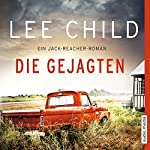Die Gejagten (Jack Reacher 18) | Lee Child