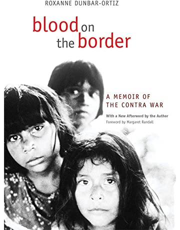 Blood on the Border: A Memoir of the Contra War