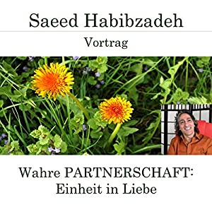 Wahre Partnerschaft: Einheit in Liebe Hörspiel