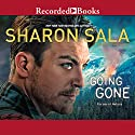 Going Gone Audiobook by Sharon Sala Narrated by Madeleine Maby