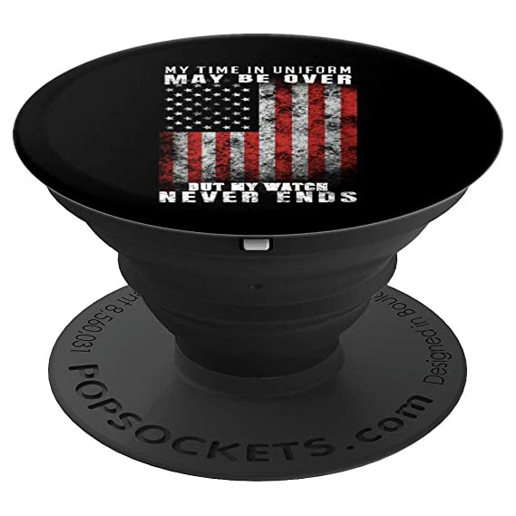 63022df7717 Image Unavailable. Image not available for. Color: My Time In Uniform May  Be Over But My Watch Never Ends ...