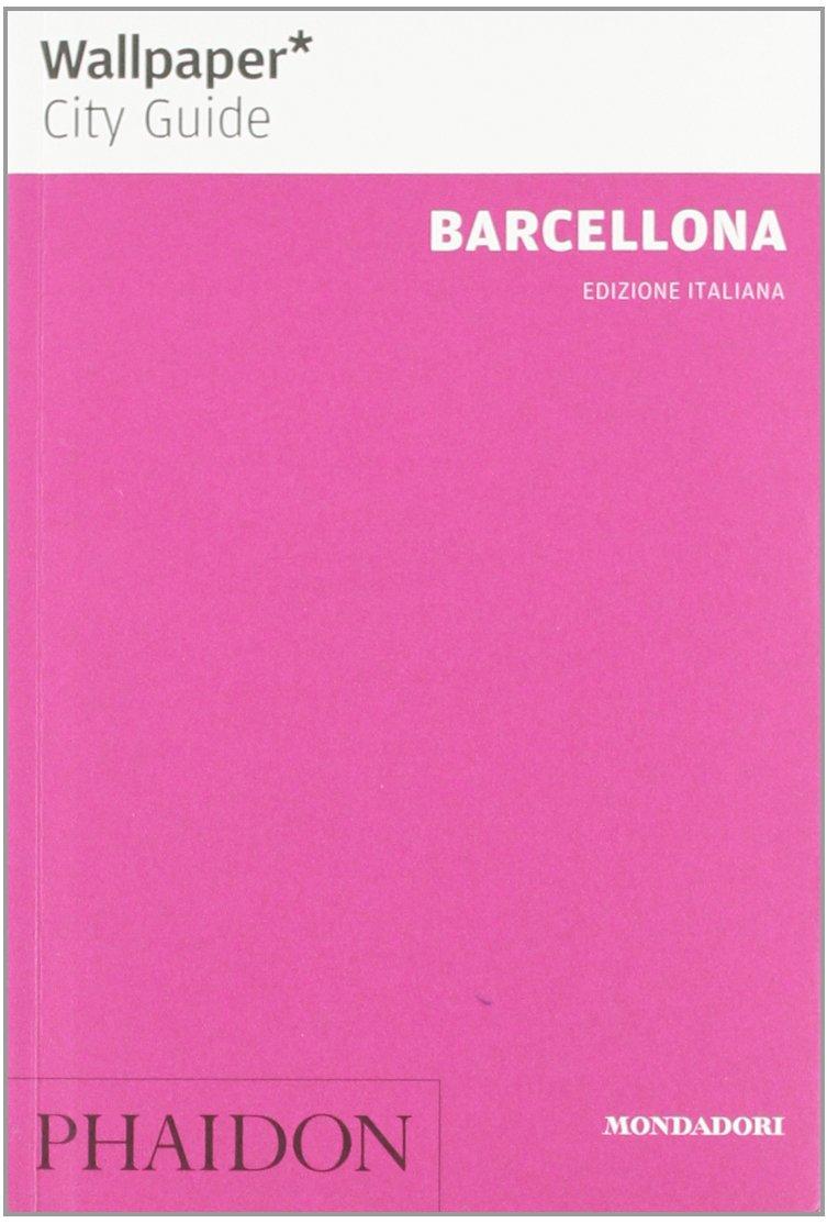Barcellona Copertina flessibile – 18 set 2012 Jeroen Bergmans Tara Stevens Suzanne Wales Mondadori Electa