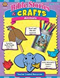 Bible Stories and Crafts: Animals, Mary Tucker, 1420670611