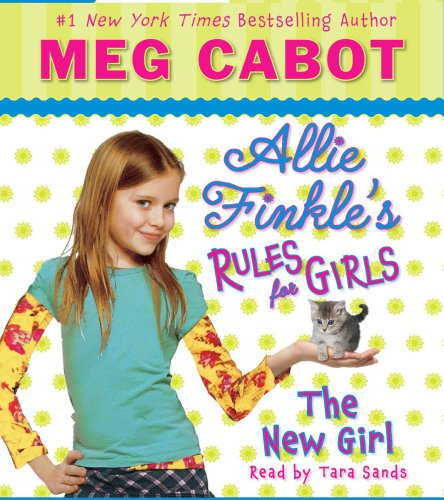 Allie Finkle's Rules for Girls Book 2: The New Girl - Audio by Scholastic Audio Books